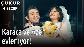 Çukur 4.Sezon 3.Bölüm Azer ve Karaca Evleniyor...