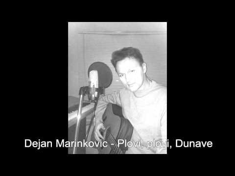 Dejan Marinkovic - Plovi plovi Dunave