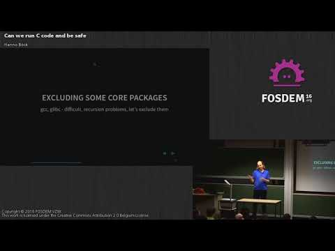 FOSDEM 2016 - H1309 - Can We Run C Code And Be Safe.mp4