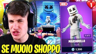 "IF MUOIO COMPRO THE SKIN OF MARSHMELLO CHALLENGE!! Fortnite ""IMPOSSIBILE"""