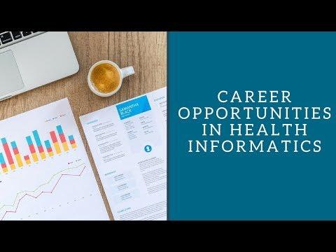 Career Opportunities in Health Informatics