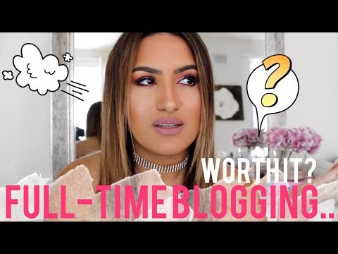 Full-Time Blogging... Is It Worth It?