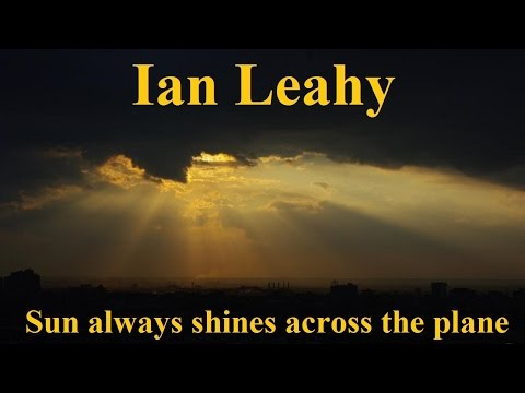Flat Earth Song - Sun always shines across the plane - Ian Leahy ✅