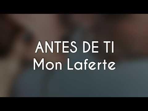 Antes de Ti - Mon Laferte (Letra)