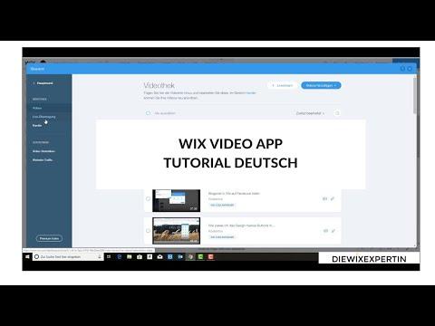 Wix Video App | WIX.COM Akademie  | Tutorial Deutsch 2019