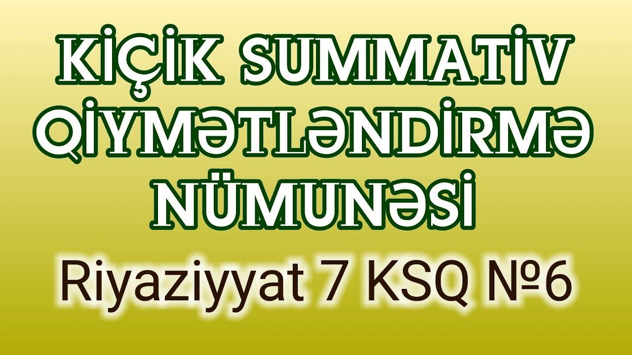 RİYAZİYYAT 7 / #KSQ № 6