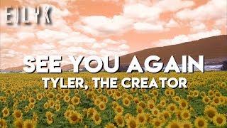 See You Again-Tyler, The Creator (lyrics)