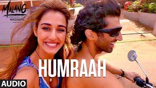 Gambar cover Humraah Full Audio | Malang | Aditya R K, Disha P Anil K Kunal K | Sachet T | Mohit S | Fusion P