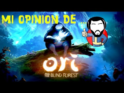ORI AND THE BLIND FOREST analisis en español