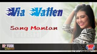 SANG MANTAN - VIA VALLEN