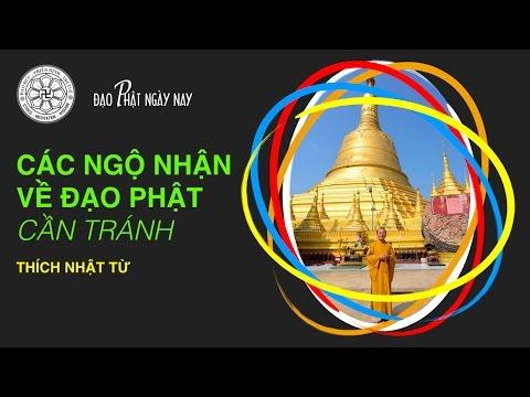 Các ngộ nhận về đạo Phật cần tránh (5/4/2013)