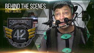 Squadron 42: За Кулисами - Энди Серкис