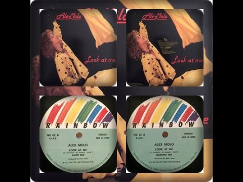 "ALEX MOLO - LOOK AT ME (12"", RADIO MIX, REMIX 1986)"