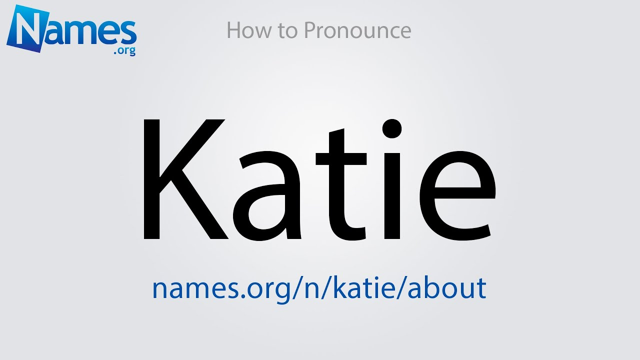 What Does The Name Katie Mean?