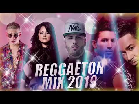Reggaeton Mix 2019 Lo Mas Escuchado Reggaeton 2019 Musica 2019 Lo Mas Nuevo Reggaeton Youtube