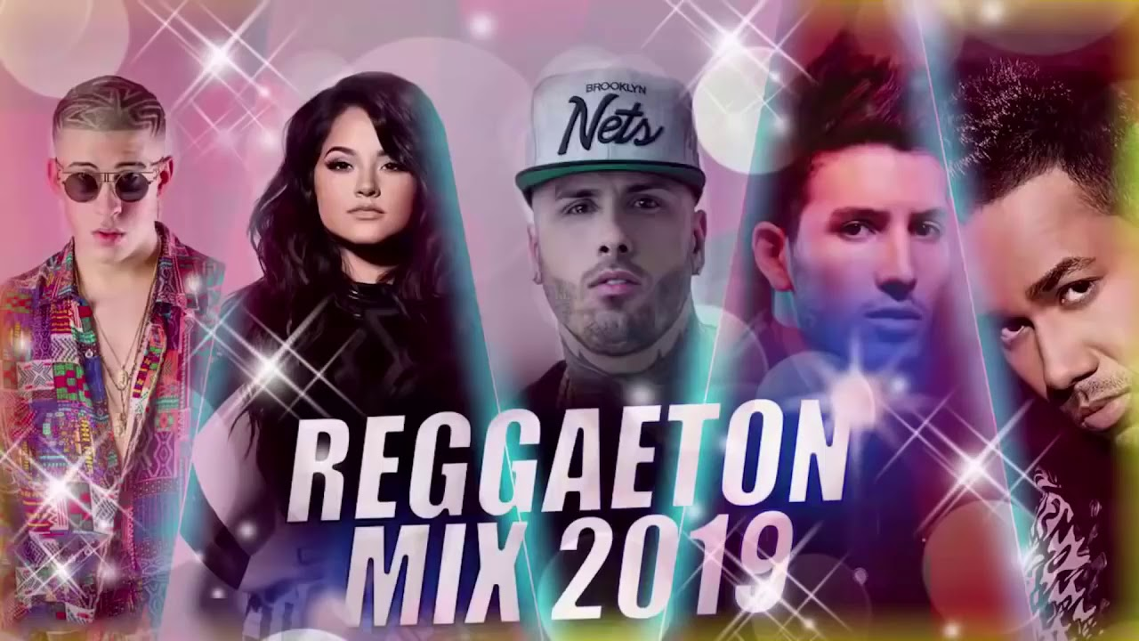 Reggaeton Mix 2019 Lo Mas Escuchado Reggaeton 2019