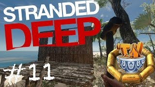 Stranded Deep - I Miss JAWS! - Ep 11