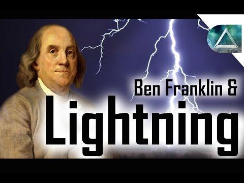 What Causes Lightning? Also, Ben Franklins Lightning Rod!