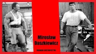 Mirosław Daszkiewicz URWANA KARIERA MISTRZA Kroniki Kulturystyki