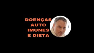 Doenças auto imunes e dieta