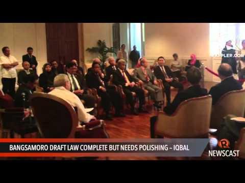 Bangsamoro draft law complete but needs polishing   Iqbal