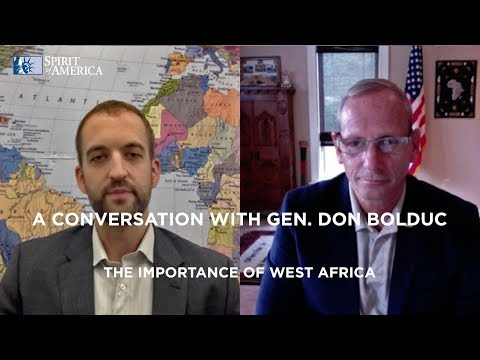 General Bolduc and SoA - The Importance of West Africa