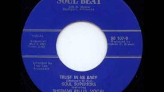 Soul Superiors- Trust in Me Baby