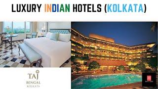 Taj Bengal Hotel - KOLKATA - Luxury INDIAN Hotel