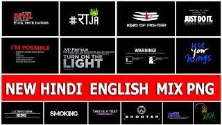 ( 2018 ) New Hindi English Mix Png Zip File , Download New Text Png For PicsArt