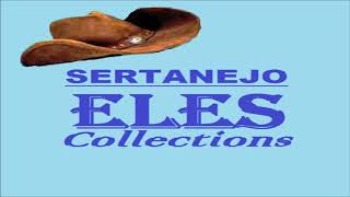 SERTANEJO ELES COLLECTIONS