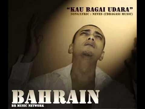 Bahrain - Kau Bagai Udara [Audio] Single