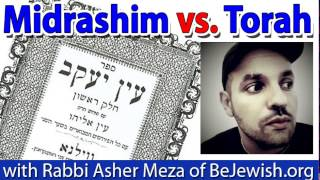 Midrash vs. Torah