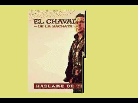 El Chaval   Hablame De Ti   Con Voz Y Letras 2017