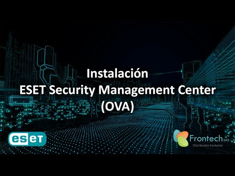 Instalación ESET Security Management Center Virtual Appliance - OVA