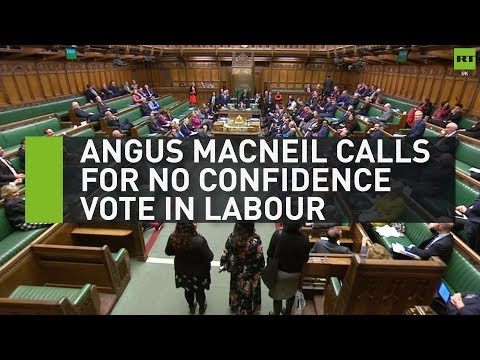 Angus MacNeil calls for no confidence in Labour AND Tories