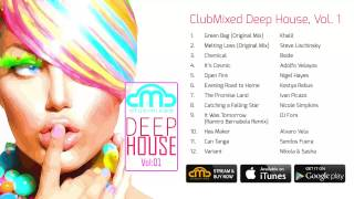 ClubMixed Deep House, Vol. 1