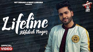 Lifeline | Akhilesh Nagar | Latest Punjabi Songs 2020 | Hit Squad | Navi Lubana