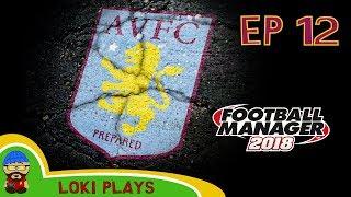 FM18 - Aston Villa Revival - EP12 - NEW SEASON - A Football Manager 2018 Story