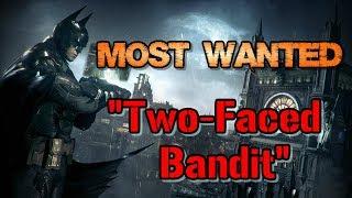 """Batman: Arkham Knight"" Walkthrough (Hard), Most Wanted: Two-Faced Bandit"