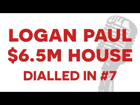 Logan Paul's $6.5 Million House! - DIALLED IN #7