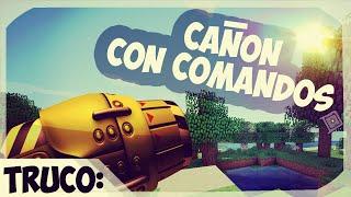 Comandos -Un Cañon en Minecraft - 1.8 Minecraft