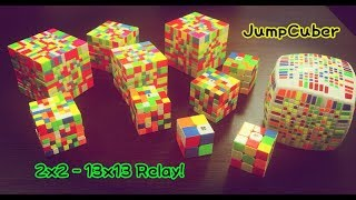 2x2 - 13x13 Relay! | Time Lapse