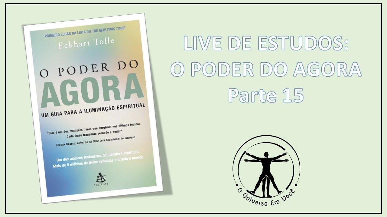 LIVE: Estudos do livro O PODER DO AGORA - Parte 15 - YouTube