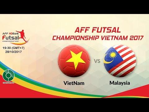 🔴LIVE: Vietnam 🇻🇳️ ️VS️ ️🇲🇾️ Malaysia | 🏆AFF Futsal Championship Vietnam 2017.