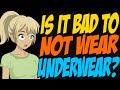 Is it Bad to Not Wear Underwear?