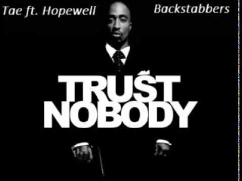 Tae ft. Hopewell and 2pac - Backstabbers