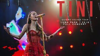 TINI | Quiero Volver Tour - Luna Park 2019 (Full Concert)