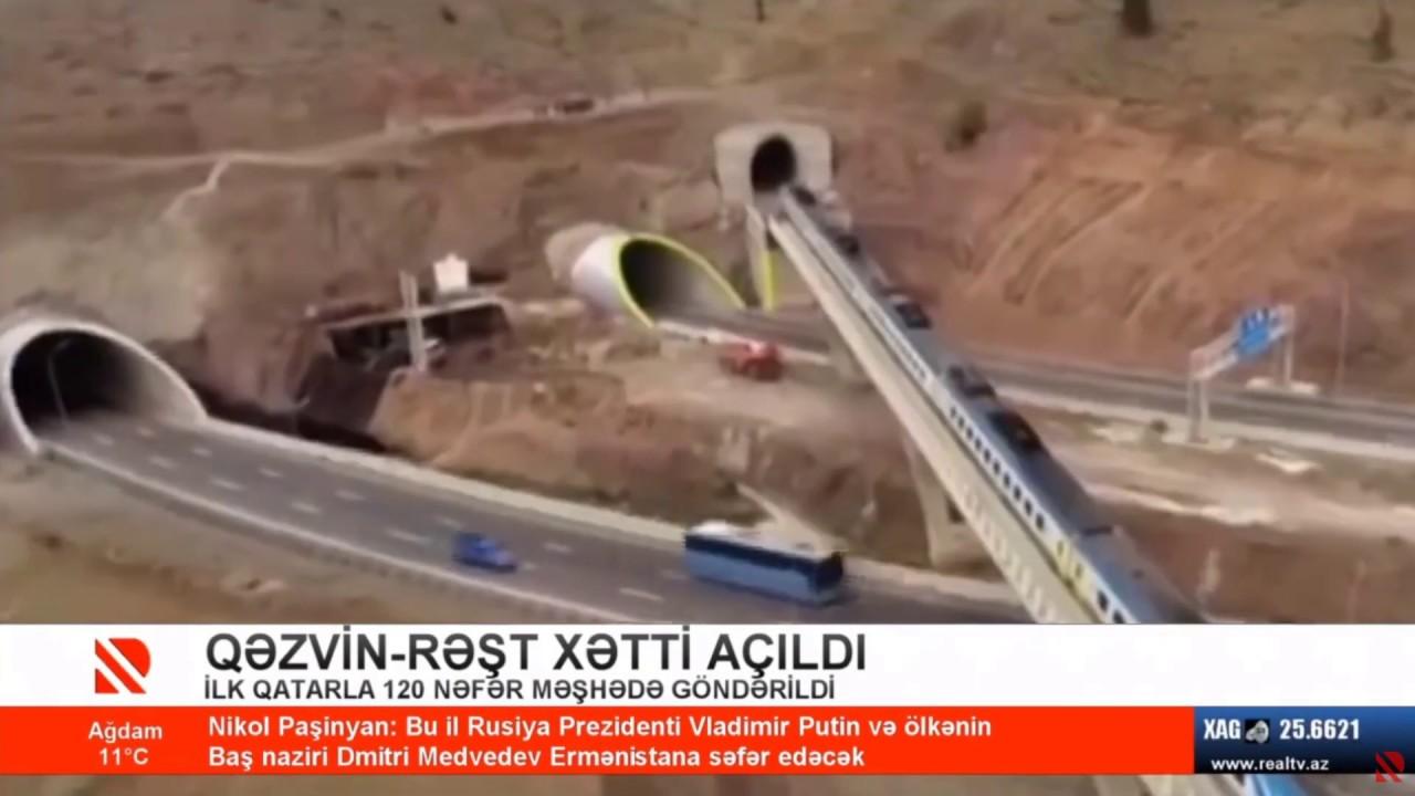 Qəzvin-Rəşt xətti açıldı