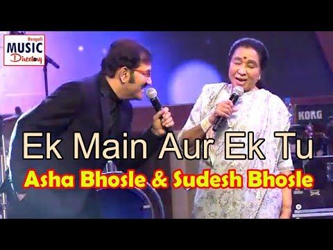 Ek Main Aur Ek Tu | Asha Bhosle & Sudesh Bhosle Live | R D Burman