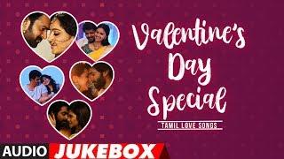 Celebrate Love Latest Tamil Love Songs Valentine